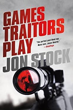 Games Traitors Play 9780312644772
