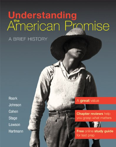 Understanding the American Promise: A Brief History 9780312645182