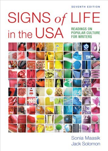 Signs of Life in the USA: Readings on Popular Culture for Writers - 7th Edition