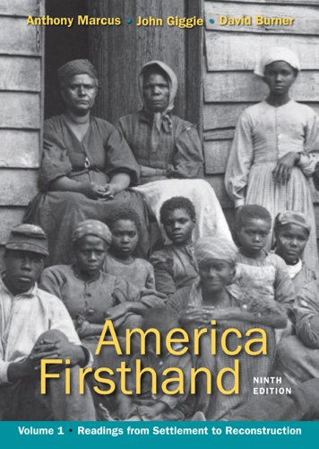 America Firsthand, Volume 1: Readings from Settlement to Reconstruction 9780312656409