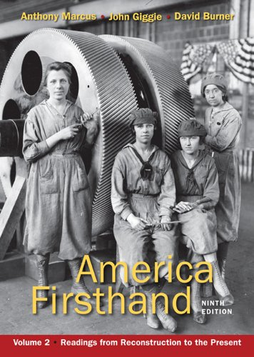 America Firsthand, Volume 2: Readings from Reconstruction to the Present 9780312656416