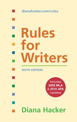 Rules for Writers, 6th Edition with 2009 MLA and 2010 APA Updates 9780312664817