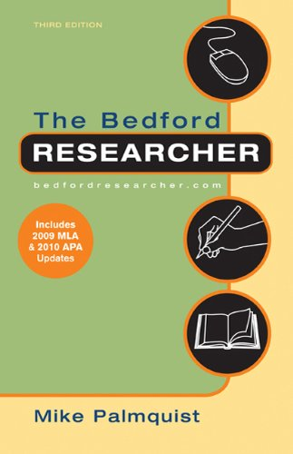 The Bedford Researcher with 2009 MLA and 2010 APA Updates 9780312667757