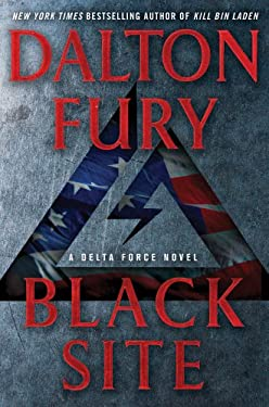 Black Site: A Delta Force Novel 9780312668372
