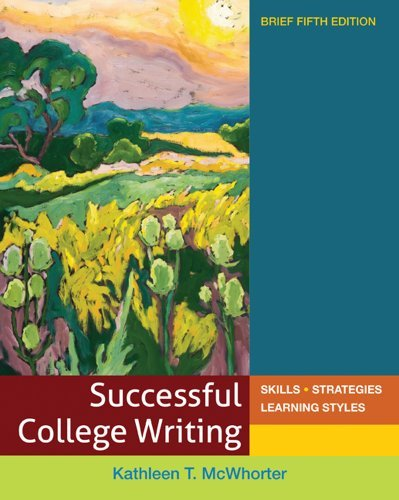 Successful College Writing Brief: Skills - Strategies - Learning Styles 9780312676094
