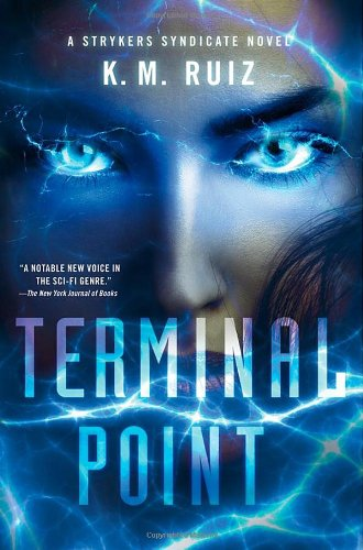 Terminal Point: A Strykers Syndicate Novel 9780312681555