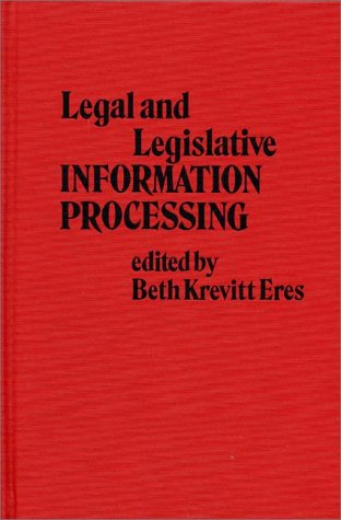 Legal and Legislative Information Processing 9780313213434