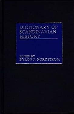 Dictionary of Scandinavian History 9780313228872