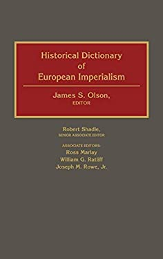 Historical Dictionary of European Imperialism 9780313262579