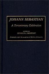 Johann Sebastian: A Tercentenary Celebration 964289