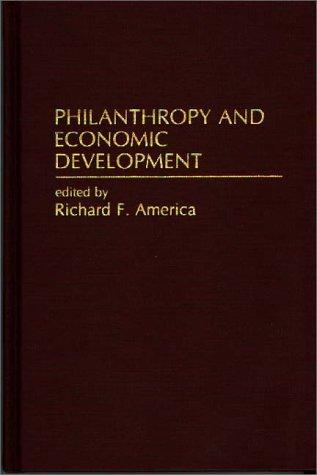 Philanthropy and Economic Development 9780313288098
