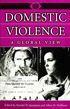 Domestic Violence: A Global View 9780313311642