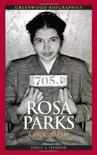 Rosa Parks: A Biography 9780313352171