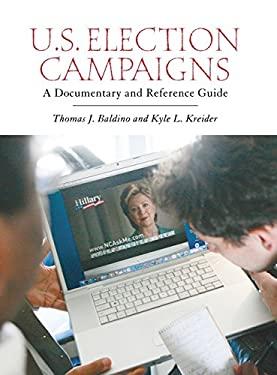 U.S. Election Campaigns 9780313353048