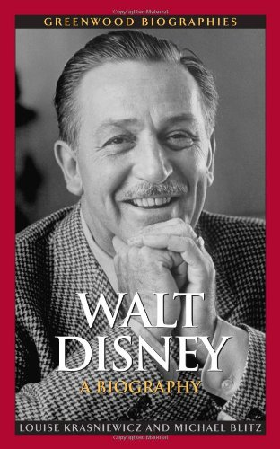 Walt Disney: A Biography 9780313358302