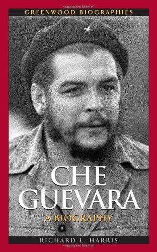 Che Guevara: A Biography 9780313359163