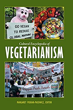 Cultural Encyclopedia of Vegetarianism 9780313375569