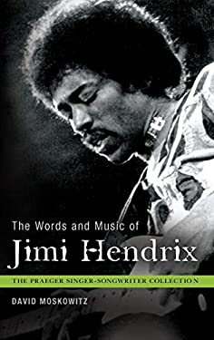 The Words and Music of Jimi Hendrix 9780313375927