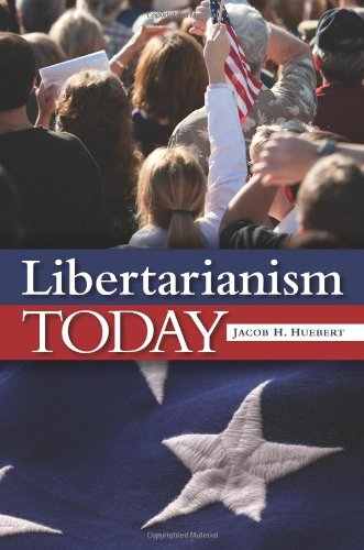 Libertarianism Today 9780313377549