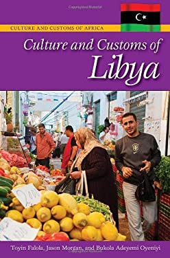 Culture and Customs of Libya 9780313378591