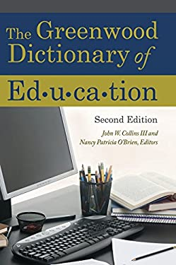 The Greenwood Dictionary of Education 9780313379307