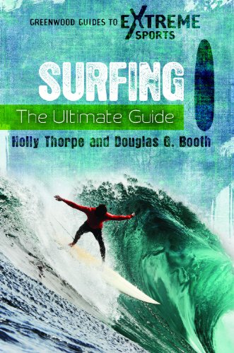 Surfing: The Ultimate Guide 9780313380426