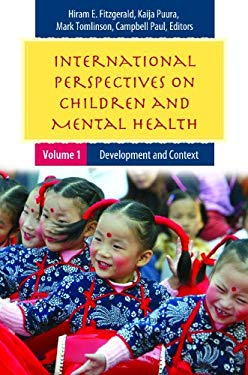 International Perspectives on Children and Mental Health [2 Volumes] 9780313382987