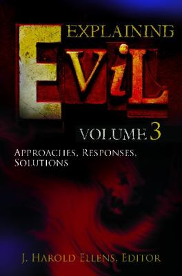 Explaining Evil 3 Volume Set 9780313387159