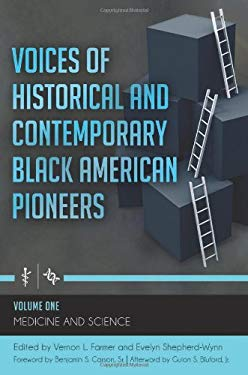 Voices of Historical and Contemporary Black American Pioneers [4 Volumes] 9780313392245