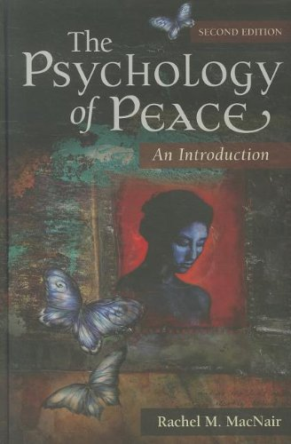 The Psychology of Peace: An Introduction 9780313397233