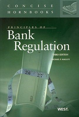 Principles of Bank Regulation 9780314194565