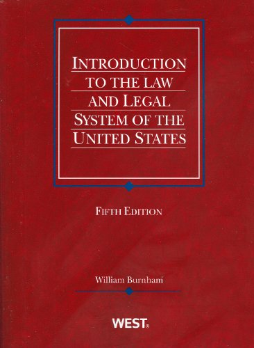 Introduction to the Law and Legal System of the United States 9780314266101