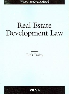 Daley's Real Estate Development Law 9780314267429