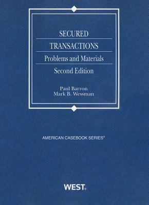 Secured Transactions: Problems and Materials 9780314267511