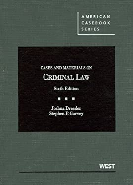 Cases and Materials on Criminal Law, 6th 9780314279828