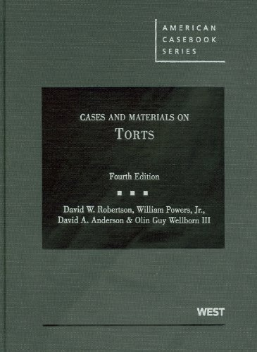 Cases and Materials on Torts - 4th Edition