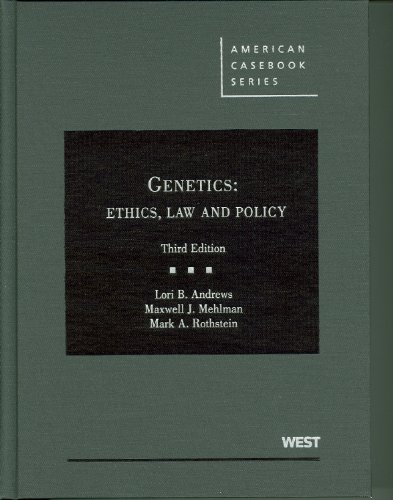 Genetics: Ethics, Law and Policy 9780314911865