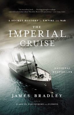 The Imperial Cruise: A Secret History of Empire and War 9780316014007