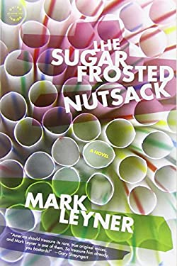 The Sugar Frosted Nutsack 9780316018975