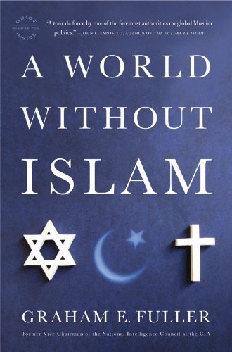 A World Without Islam 9780316041201