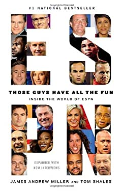 Those Guys Have All the Fun: Inside the World of ESPN 9780316043014