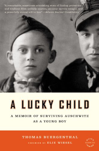 A Lucky Child: A Memoir of Surviving Auschwitz as a Young Boy 9780316043397