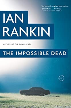 The Impossible Dead 9780316078771