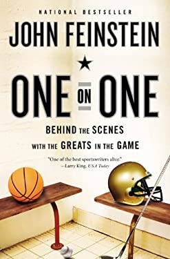 One on One: Behind the Scenes with the Greats in the Game 9780316079051