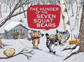 The Hunger of the Seven Squat Bears 9780316083614