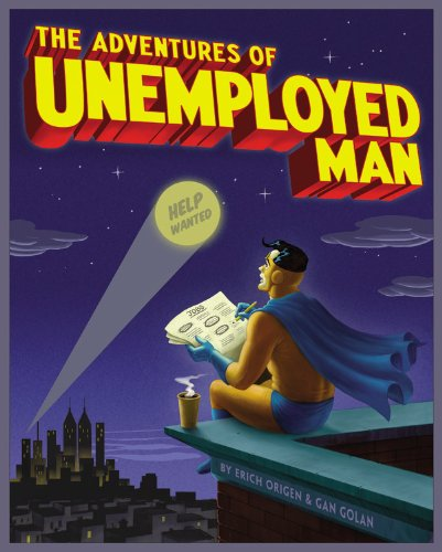 The Adventures of Unemployed Man 9780316098823