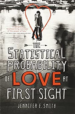 The Statistical Probability of Love at First Sight 9780316122399