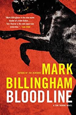 Bloodline: A Tom Thorne Novel 9780316126656