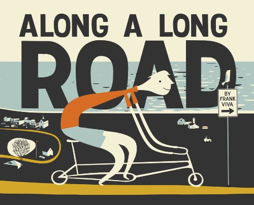 Along a Long Road