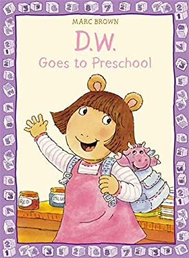 D.W. Goes to Preschool 9780316130646